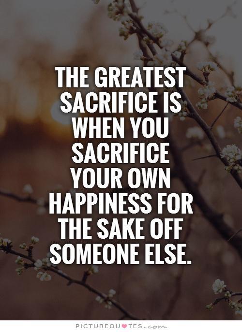 sacrifice of self